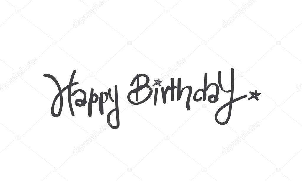 Happy Birthday Calligraphy Free Hand Write Isolated On
