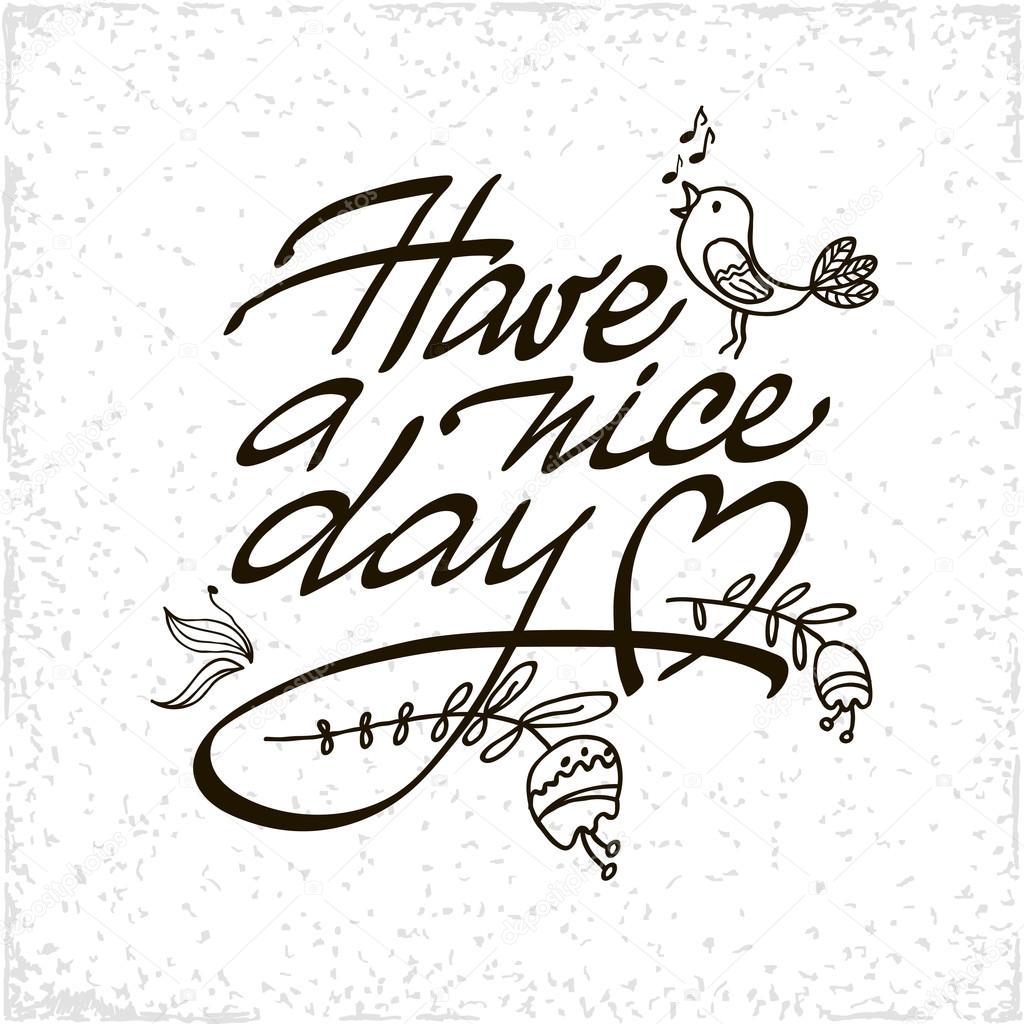 Tener un buen día Letras caligrafía hecha a mano de vector ...