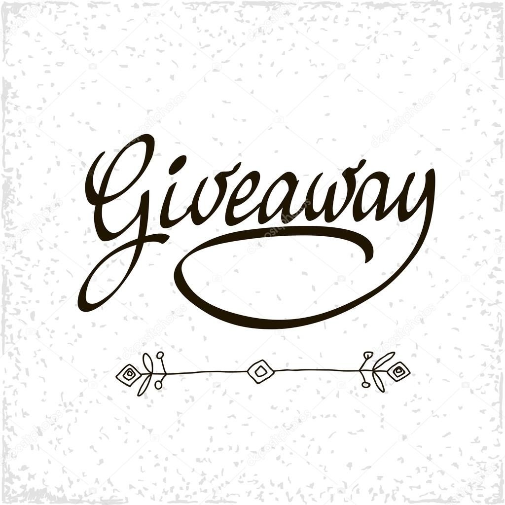 Giveaway banner for social media contests and special offer. Vector black ink brush lettering at white background. Modern calligraphy.