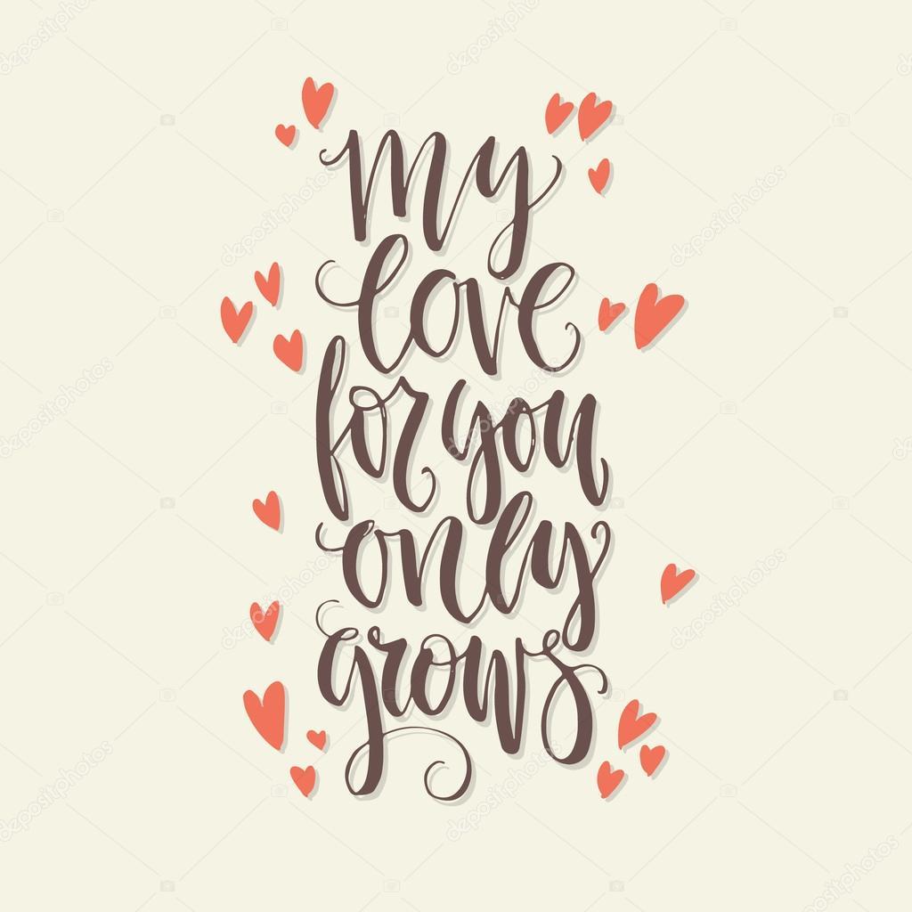 Vectores Frases Bonitas Letras De Amor Crece Vector De Stock