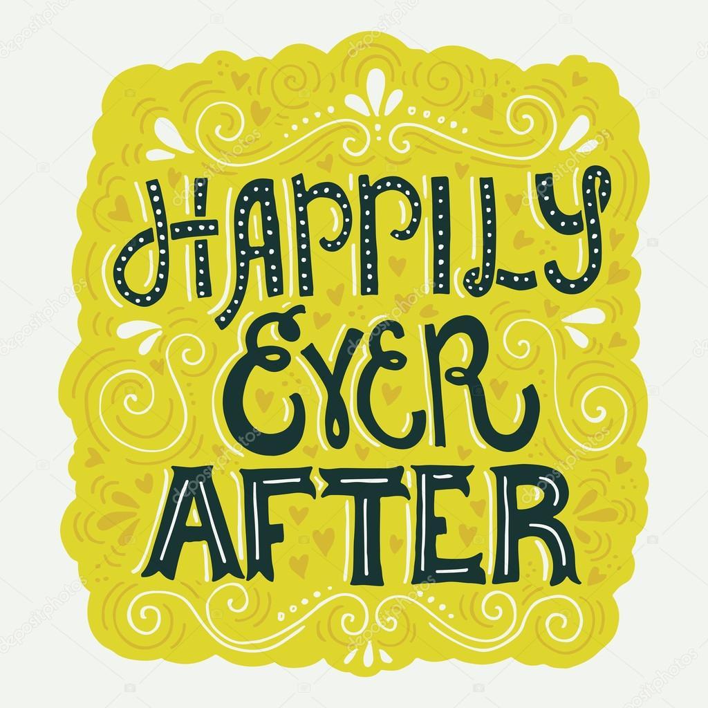 happily ever after lettering ストックベクター favetelinguis199