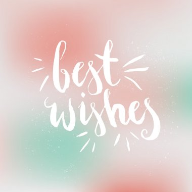 Best wishes  Lettering