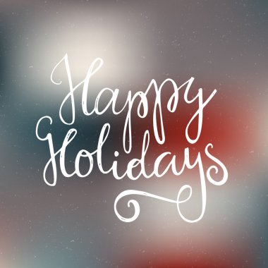 Happy Holidays - handdrawn lettering.