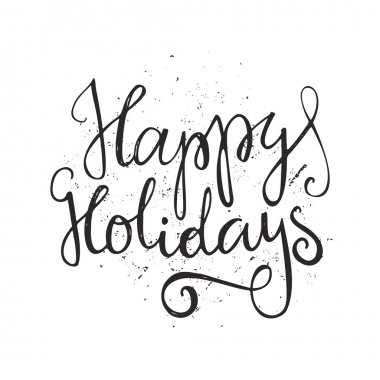 Happy Holidays - unique lettering. Vector art. clip art vector