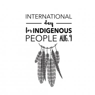 International day for indigenous people, August 9th