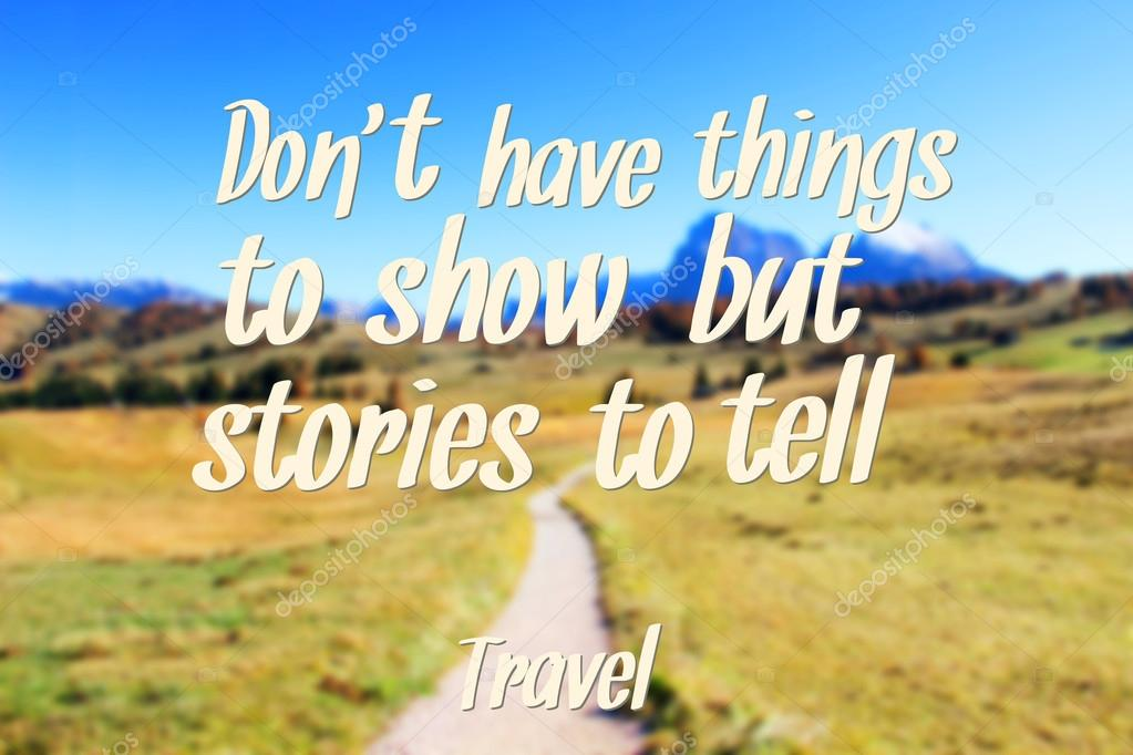 Travel Quote on mountain background
