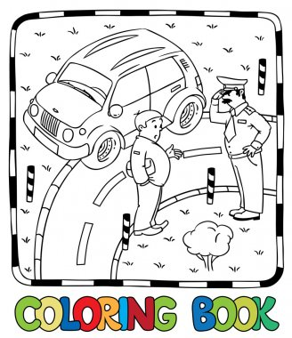 Policeman and car driver. Coloring book