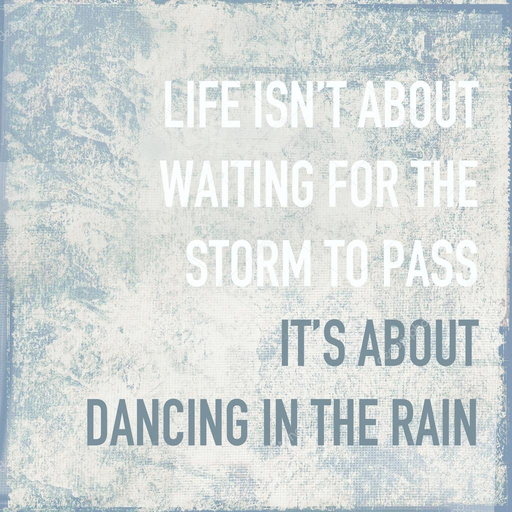 Motivational Poster Quote Life Is About Dancing In The Rain U2014 Stock Photo