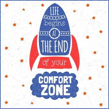 Vector modern design hipster illustration with phrase Life begins at the end of your comfort zone
