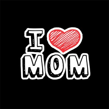 I love mom, text with heart sign stock vector