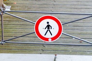 Sign, enter prohibition