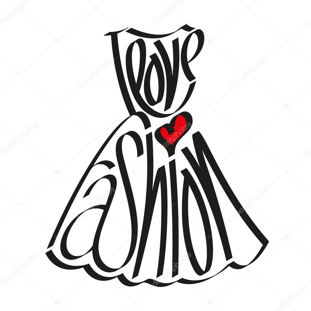 I Love Fashion Statement In Dress Silhouette I Love
