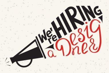 We are hiring a designer. Modern illustration of typography letters design