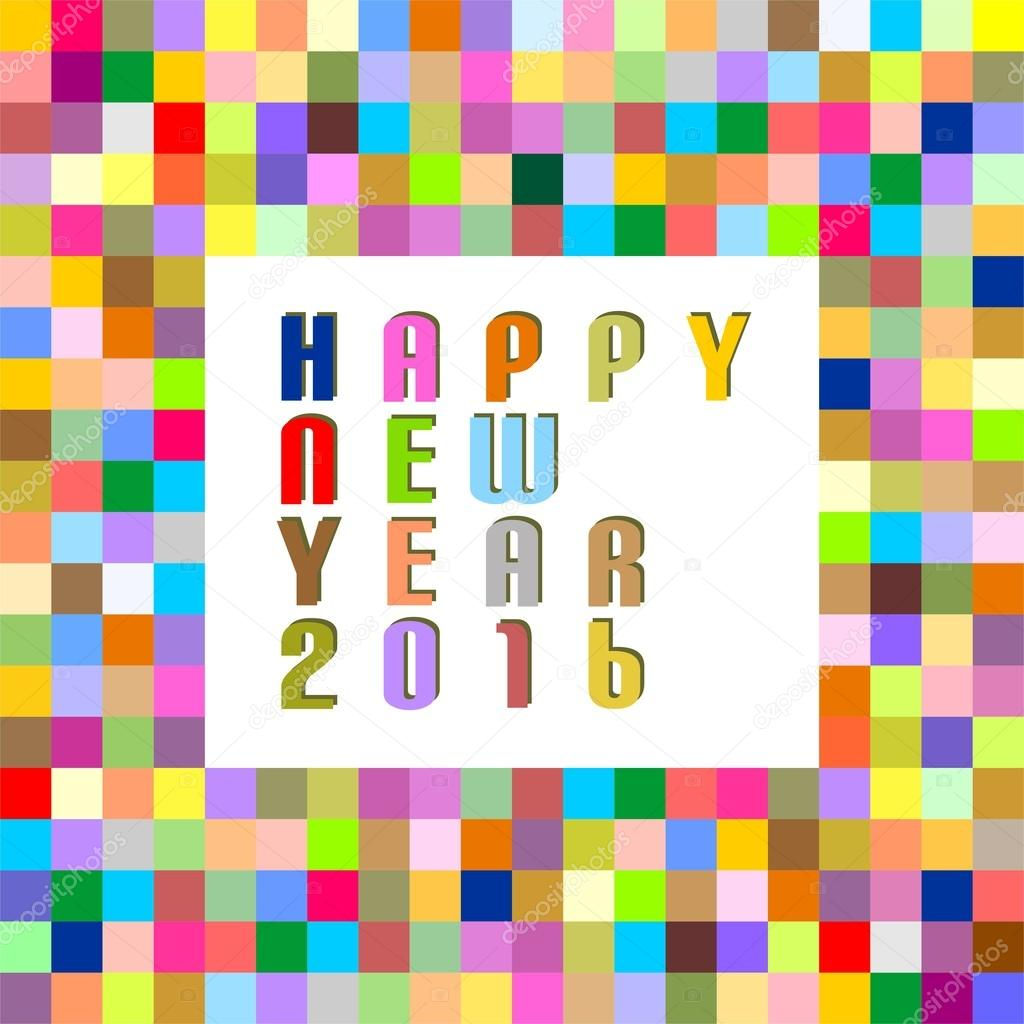 New Year Greetings From Color Pixels And Colored Inscription Happy