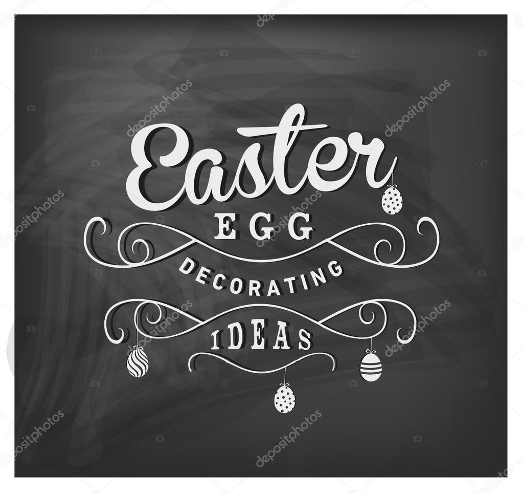 Easter Egg Decorating Ideas Typographical Text on Chalkboard ...