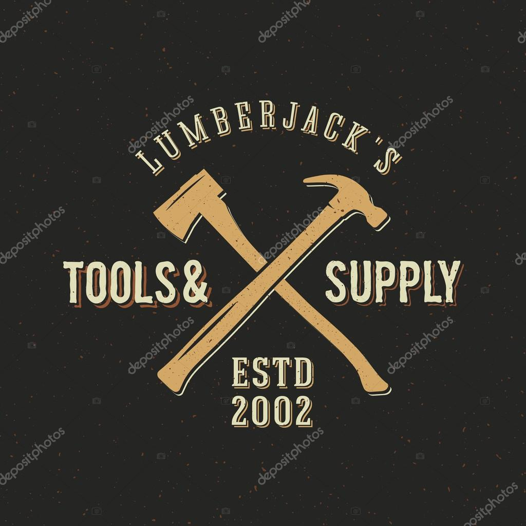 Herramientas de leñador y fuente abstracta etiqueta Vintage o ...