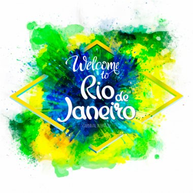 Inscription Welcome to Rio de Janeiro on a background watercolor stains