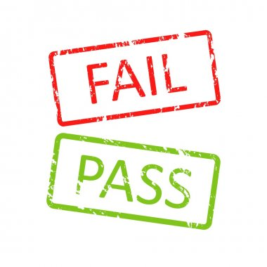 Pass and fail buttons