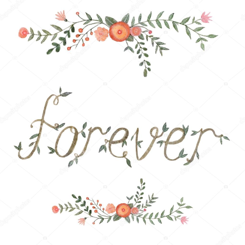 Watercolor floral forever sign hand drawn style