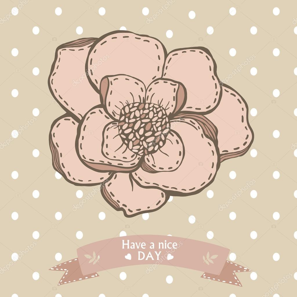 Have a nice day card with graphic hand drawing flower and ribbon