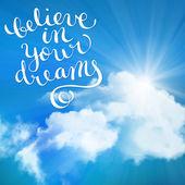 Věř ve své sny