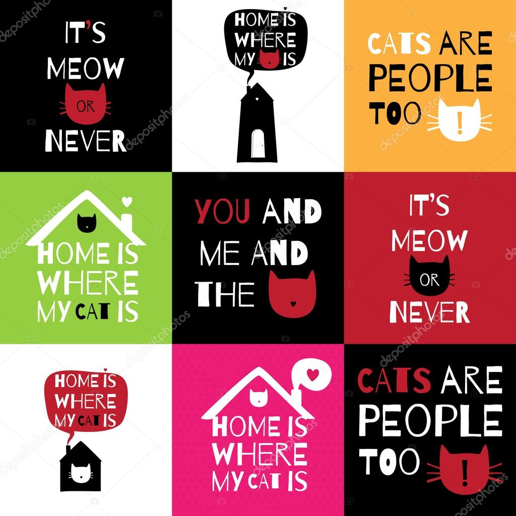 Romantic greeting card with quote about home, love and cats.  Set of 9 postcards/stickers/t-shirt/ banners designs about love, home and cats. stock vector