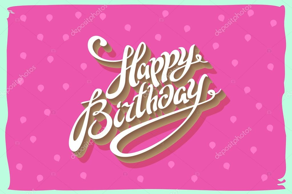 Vintage Retro Happy Birthday Card With Fonts Grunge Frame And