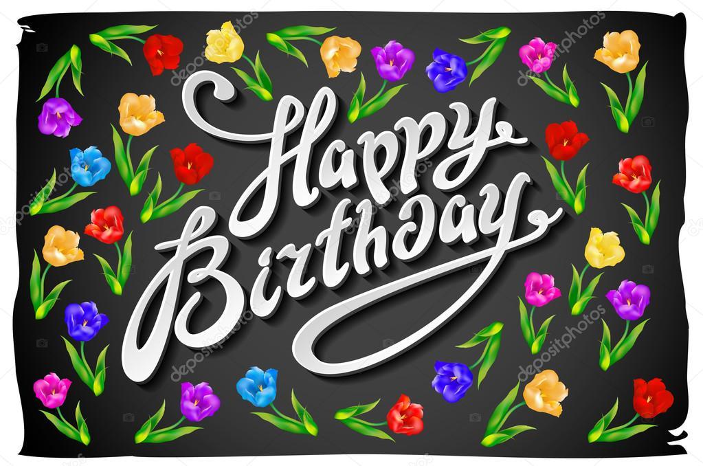 Alles Gute zum Geburtstag Karte. Celebration Hintergrund mit Blumen ...