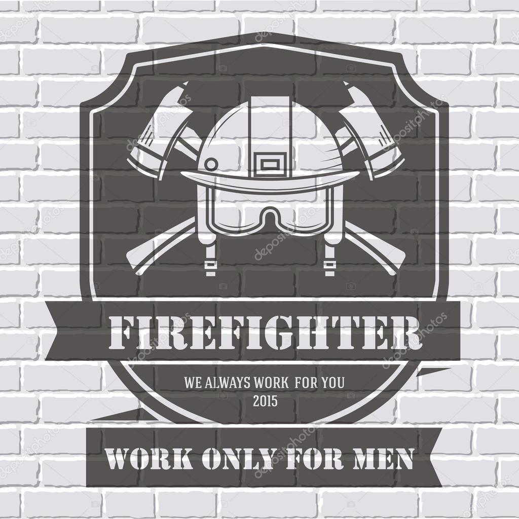 Firefighter logo or label template background on white brick wall. Vector illustration isolated icons for your product or design, web and mobile applications with text.