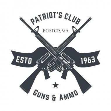 Patriots club vintage logo with automatic guns, vintage gun shop sign with assault rifles, gun store emblem isolated on white, vector
