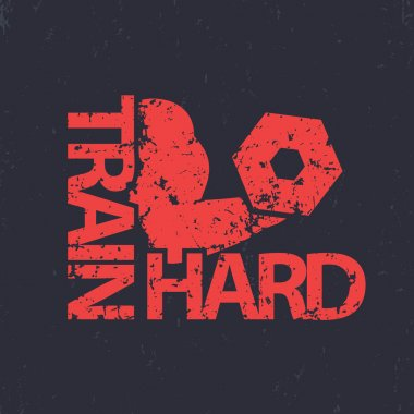train hard t-shirt design, grunge sign, gym t-shirt print, biceps, strong arm with dumbbell, vector illustration