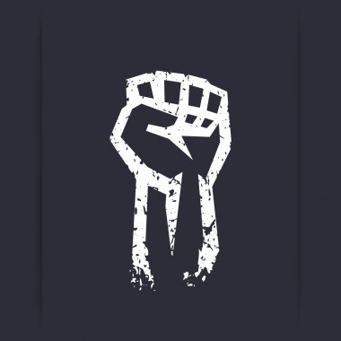 Fist held high, protest sign, grunge white silhouette