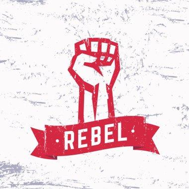 Rebel, grunge red t-shirt design, print, fist held high in protest, vector illustration