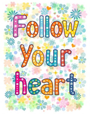 Follow your heart background.