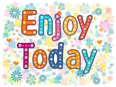 Enjoy today decorative type