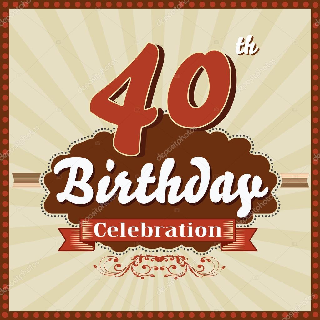 40 Jahre Feier 40 Geburtstag Retro Stil Karte Stockvektor