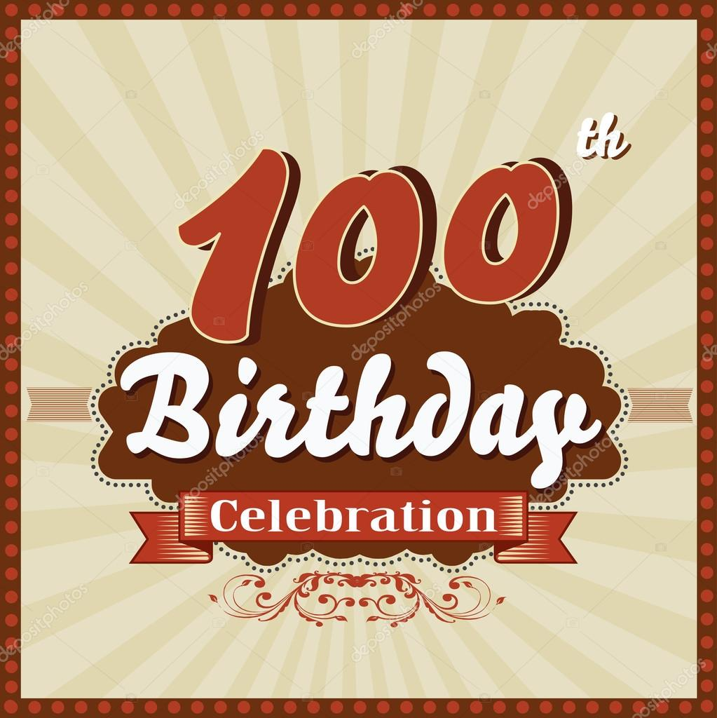 100 years celebration 100th happy birthday retro style card 100 years celebration 100th happy birthday retro style card stock vector bookmarktalkfo Images