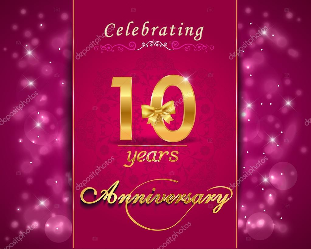 10 year anniversary celebration sparkling card, 10th anniversary vibrant background - vector eps10