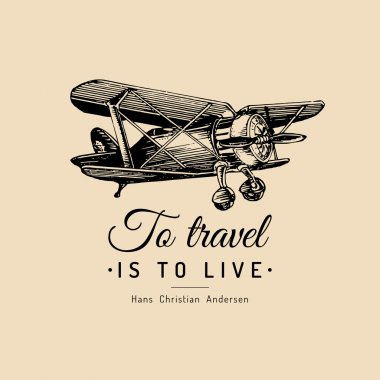 biplane - To travel is to live