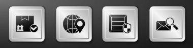 Set Package box with check mark, Location on the globe, Delivery pack security with shield and Envelope with magnifying glass icon. Silver square button. Vector. icon
