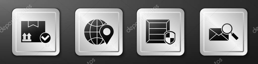 Set Package box with check mark  Location on the globe  Delivery pack security with shield and Envelope with magnifying glass icon icon