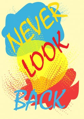 design, never look back, Fashion style, vector print for girl su
