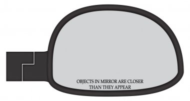 Objects In Car Side Mirror Are Closer
