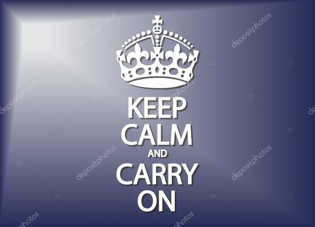 Keep Calm And Carry On Stock Vector Davidscar 75477063