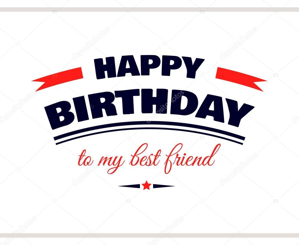 Image Pour Ma Meilleure Amie en ce qui concerne joyeux anniversaire à ma meilleure amie — image vectorielle your