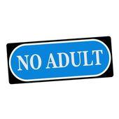 No adult white wording on blue background  black frame