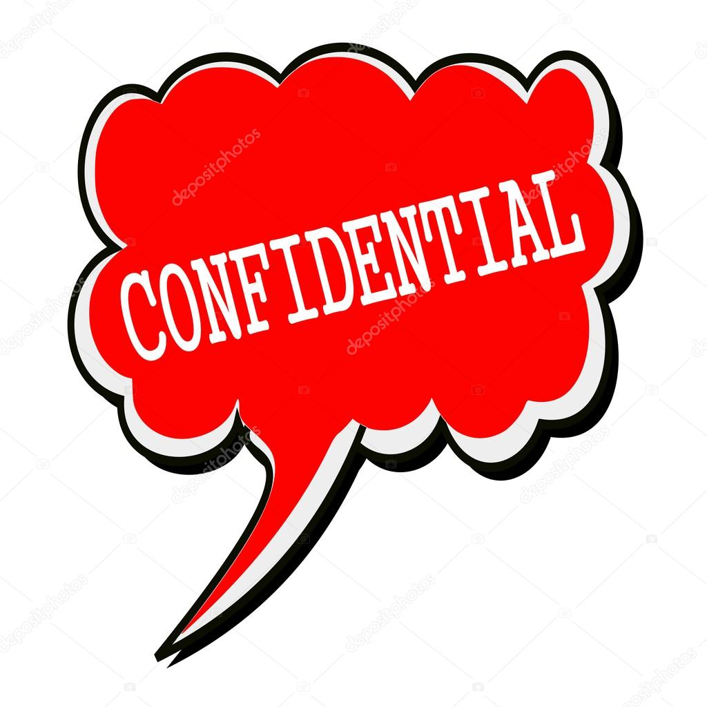 Confidential white stamp text on red Speech Bubble