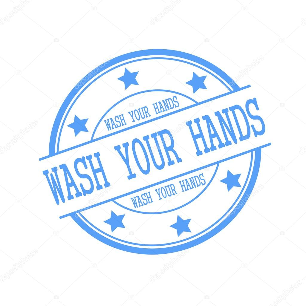 Wash Your Hands Blue Stamp Text On Blue Circle On A White Background