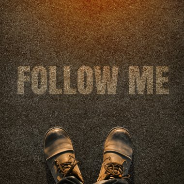 Top View of Follow Me Request Concept for Social Networking on Internet with Hipster in leather boots from Above.