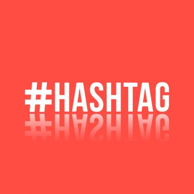 white inscription hashtag with reflection